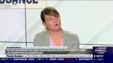 Marie Bancal (Pix) : Pix est un service en ligne pour évaluer, développer et certifier les compétences numériques - 21/07