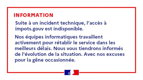 Le site permettant de faire sa déclaration d'impôt est inaccessible du fait d'un incident technique