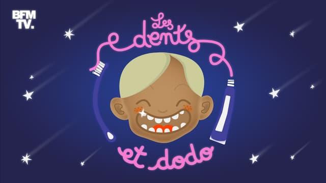 "Le podcast BFMTV, ""Les dents et dodo"""