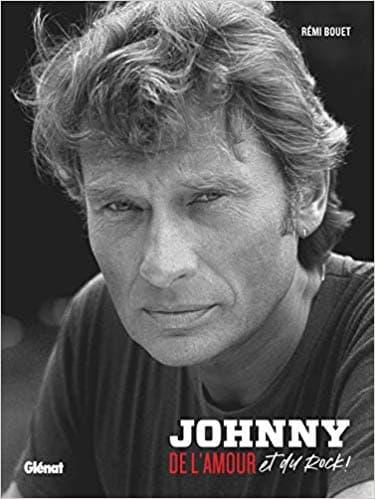 Couverture du livre Johnny... De l'amour et du rock, de Rémi Bouet.