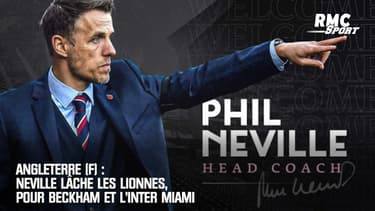 Angleterre (F) : Neville lâche les Lionnes, pour Beckham et l'Inter Miami