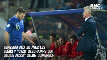 """Benzema aux JO avec les Bleus : """"C'est Deschamps qui décide aussi"""" tranche Domenech"""