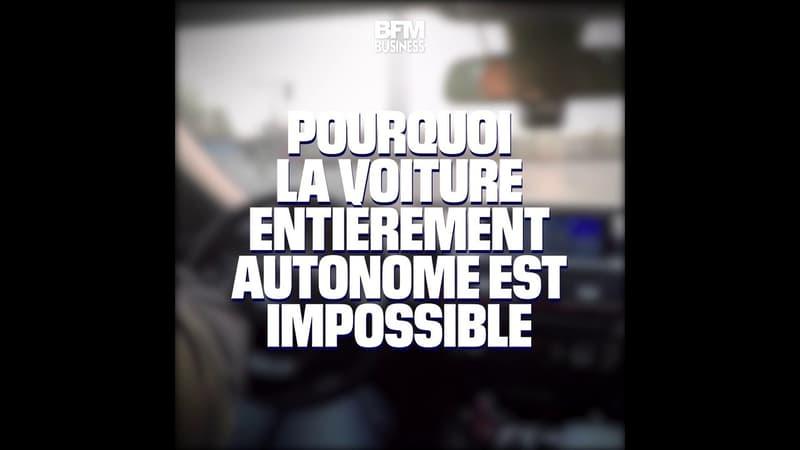 """Pourquoi la voiture entièrement autonome est """"impossible"""""""