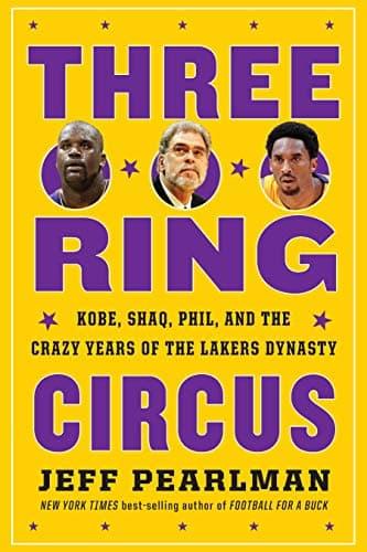 Three Ring Circus, le livre de Jeff Pearlman sur les Los Angeles Lakers période 1996-2004