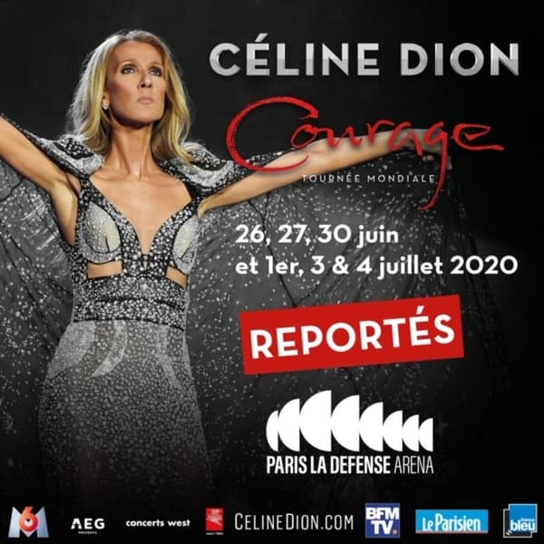La tournée de Céline Dion, le Courage World Tour, devait passer à Paris fin juin et début juillet.