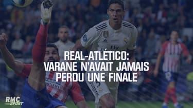 Real-Atlético: Varane n'avait jamais perdu une finale