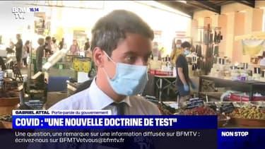 """Coronavirus: """"Une nouvelle doctrine de test"""" décidée, selon Gabriel Attal"""