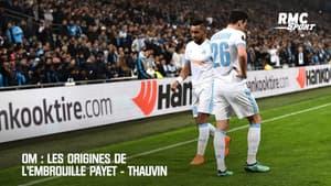 OM : Les origines de l'embrouille Payet - Thauvin