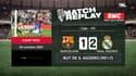 Barça - Real : Le goal replay du Clasico remporté par Madrid avec les commentaires de RMC