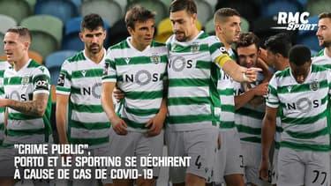 """""""Crime public"""", Porto et le Sporting se déchirent à cause de cas de Covid-19"""