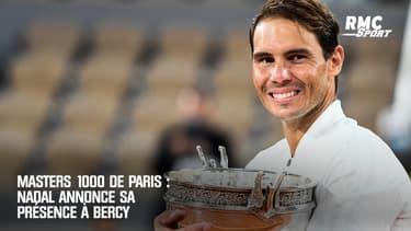 Masters 1000 de Paris : Nadal annonce sa présence à Bercy