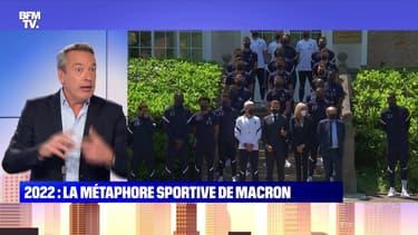 L'édito de Matthieu Croissandeau: 2022, la métaphore sportive d'Emmanuel Macron - 11/06