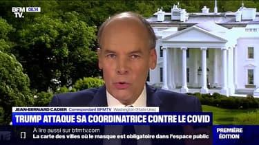 Donald Trump attaque sa coordinatrice contre le Covid-19 Deborah Birx