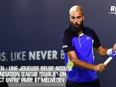 """US Open : Une joueuse belge accuse l'organisation d'avoir """"oublié"""" un contact entre Paire et Medvedev"""