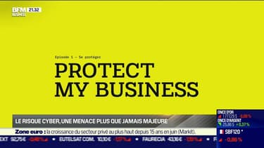 Protect My Business (ep 1) : Comment évaluer les nouveaux risques cyber ? - 23/06