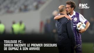 Toulouse FC : Sirieix raconte le premier discours de Dupraz à son arrivée
