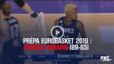 Résumé – France-Ukraine (89-65) – Prépa Eurobasket 2019