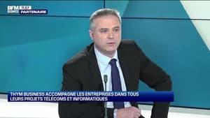 Geoffroy Dubois (Thym Business ): Thym Business accompagne les entreprises dans tous leurs projets télécoms et informatiques - 27/02