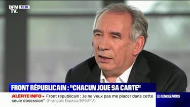 """François Bayrou sur le front républicain: """"Chacun joue sa carte"""""""