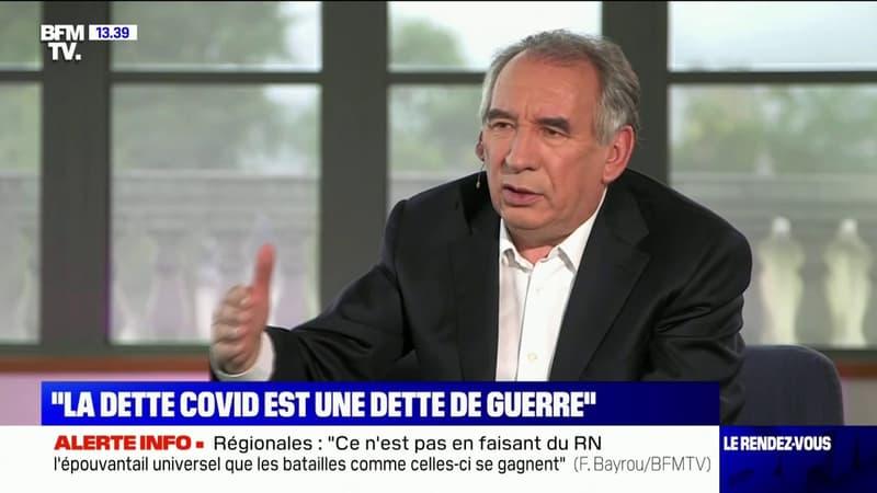 """Pour François Bayrou, la dette Covid """"est une dette de guerre"""""""