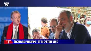 Story 6 : Édouard Philippe, et si c'était lui ? - 04/06