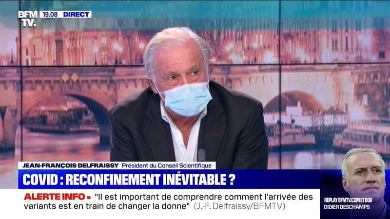 """Jean-François Delfraissy: """"Il faut bien comprendre que les variants changent complètement la donne depuis 3 semaines"""""""
