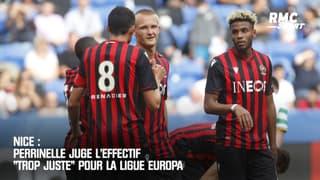 """Nice : Perrinelle juge l'effectif trop """"juste"""" pour la Ligue Europa"""