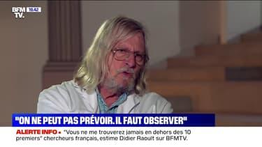 """Didier Raoult: """"Je n'ai pas été politisé du tout"""""""