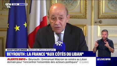"""Jean-Yves Le Drian: """"Il y a une volonté ferme de marquer notre solidarité avec la population libanaise"""""""