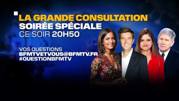 """Soirée spéciale """"La grande consultation"""" sur BFMTV"""