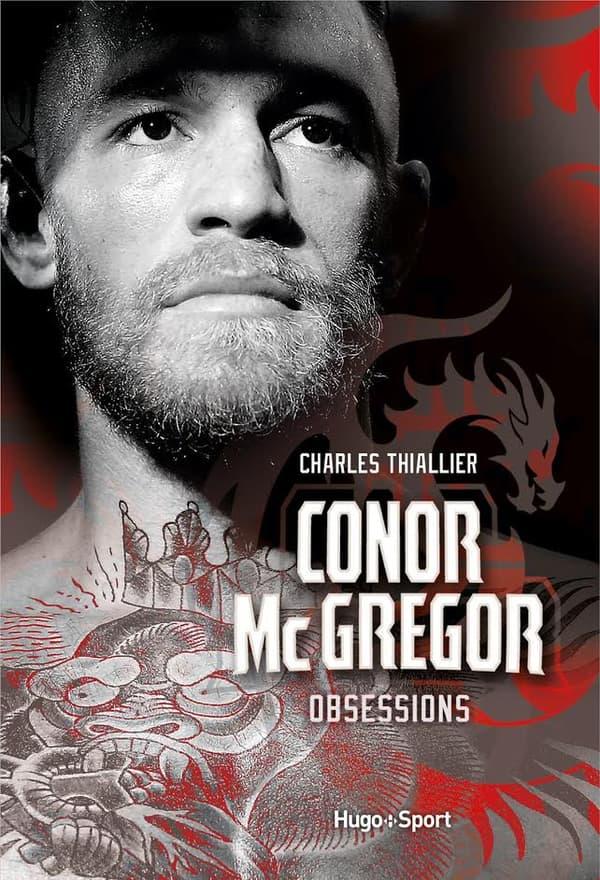 Obsessions, la biographie de Conor McGregor par Charles Thiallier (éditions Hugo Sport)