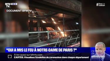 """""""Qui a mis le feu à Notre-Dame de Paris?"""": extrait de notre grand format, un an après la catastrophe"""