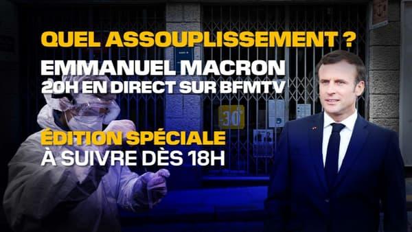 Quel assouplissement pour le confinement? Édition spéciale à suivre sur BFMTV dès 18 heures, avant l'allocution d'Emmanuel Macron.