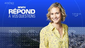 BFMTV répond à vos questions