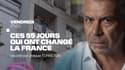 """""""Ces 55 jours qui ont changé la France"""" sur BFMTV"""
