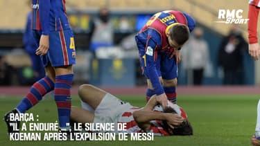 """Barça : """"Il a enduré ..."""", le silence de Koeman après l'expulsion de Messi"""
