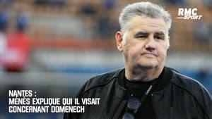 Nantes : Ménès explique qui il visait concernant Domenech