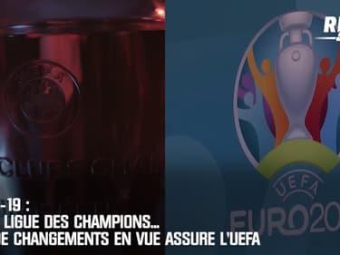 Covid-19 : Euro, Ligue des champions... Pas de changements en vue assure l'UEFA