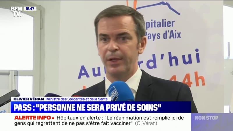 """""""Jamais nous n'arrêterons de soigner quelqu'un parce qu'il n'a pas de pass sanitaire"""", assure Olivier Véran"""