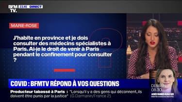J'habite en province. Ai-je le droit de venir à Paris pour consulter un médecin spécialiste? - BFMTV répond à vos questions