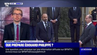 Que prépare Edouard Philippe ? - 09/07