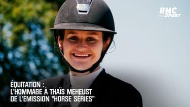 """Equitation: L'hommage à Thaïs Meheust  de """"Horse Séries"""""""