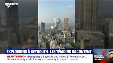 Ces témoins racontent comment ils ont vécu les explosions à Beyrouth