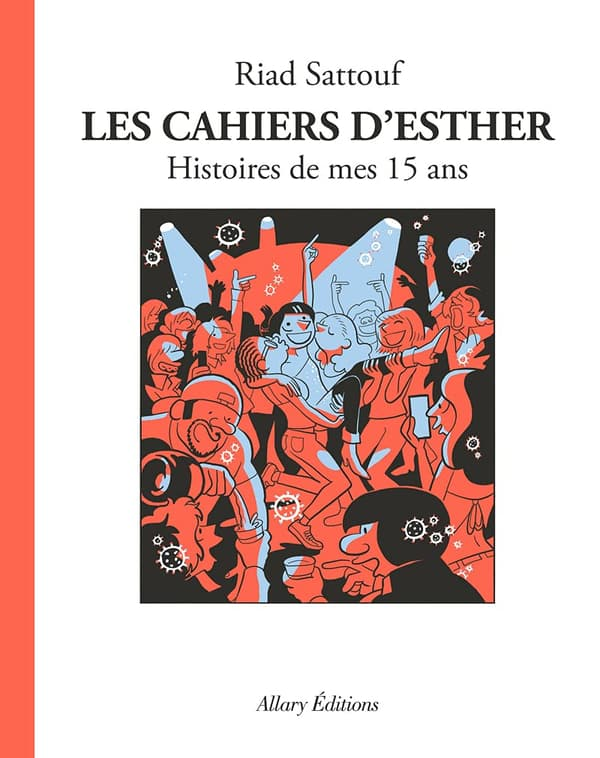 """""""Les Cahiers d'Esther"""" tome 6"""