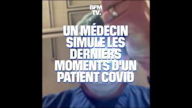 Un médecin simule les derniers moments d'un patient Covid