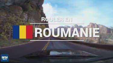 Ces petits trucs à savoir si vous devez prendre le volant en Roumanie