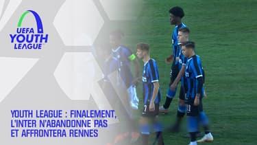 Youth League : Finalement, l'Inter n'abandonne pas et affrontera Rennes