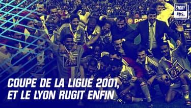 La victoire de l'OL en Coupe de la Ligue 2001