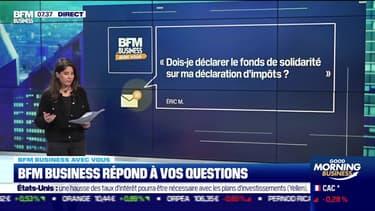 BFM Business avec vous : Faut-il déclarer les fonds de solidarité sur la déclaration d'impôts ? - 05/05