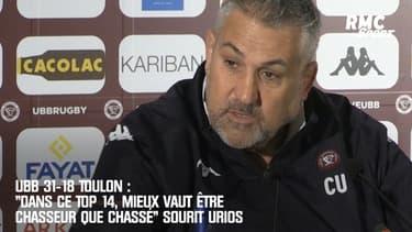 """UBB 31-18 Toulon : """"Dans ce Top 14, mieux vaut être chasseur que chassé"""" sourit Urios"""